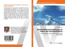 Destinationsentwicklung im Fokus der Nachhaltigkeit的封面