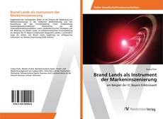 Bookcover of Brand Lands als Instrument der Markeninszenierung