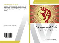 Bookcover of Antifaschismus als Praxis