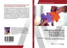 Buchcover von Zwischenmenschliche Beziehung in der psychologischen Lebensberatung