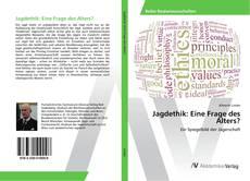 Bookcover of Jagdethik: Eine Frage des Alters?