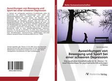 Bookcover of Auswirkungen von Bewegung und Sport bei einer schweren Depression