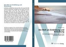 Buchcover von Die Welt als Einbildung und Betäubung