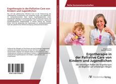 Buchcover von Ergotherapie in der Palliative Care von Kindern und Jugendlichen