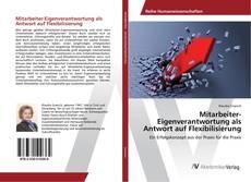 Capa do livro de Mitarbeiter-Eigenverantwortung als Antwort auf Flexibilisierung