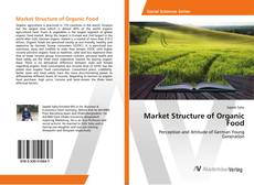 Bookcover of Market Structure of Organic Food