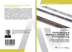 Filmförderung & alternative Modelle der Filmfinanzierung kitap kapağı