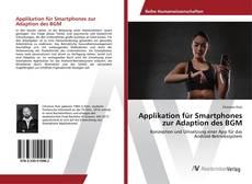 Buchcover von Applikation für Smartphones zur Adaption des BGM