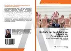 Buchcover von Die Rolle des KandidatInnen-Alters in der Personalberatung