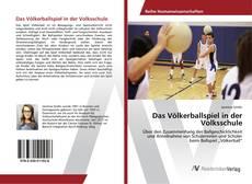 Das Völkerballspiel in der Volksschule kitap kapağı