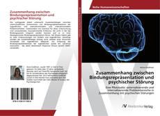 Bookcover of Zusammenhang zwischen Bindungsrepräsentation und psychischer Störung