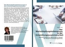 Der Wertschöpfungskettenansatz in der Entwicklungszusammenarbeit kitap kapağı