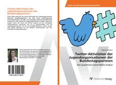 Bookcover of Twitter-Aktivitäten der Jugendorganisationen der Bundestagsparteien
