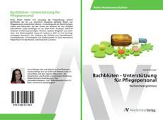 Portada del libro de Bachblüten - Unterstützung für Pflegepersonal