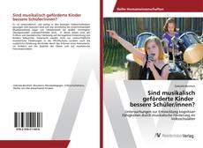 Buchcover von Sind musikalisch geförderte Kinder bessere Schüler/innen?