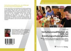 Bookcover of Verhaltensmodifikation als Hilfe bei Erziehungsschwierigkeiten