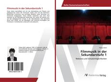 Bookcover of Filmmusik in der Sekundarstufe 1