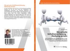 Borítókép a  Die private Unfallversicherung - Deckung ja/nein - hoz