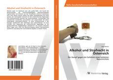 Borítókép a  Alkohol und Strafrecht in Österreich - hoz