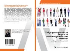 Buchcover von Zielgruppenspezifische Ansprache ernährungsbewusster Personen