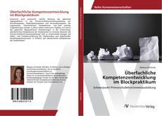 Portada del libro de Überfachliche Kompetenzentwicklung im Blockpraktikum