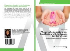 Borítókép a  Pflegerische Aspekte in der Onkologie und Belastungen der Betroffenen - hoz