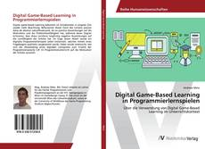 Bookcover of Digital Game-Based Learning in Programmierlernspielen