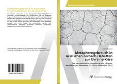 Bookcover of Metapherngebrauch in russischen Fernseh-Debatten zur Ukraine-Krise