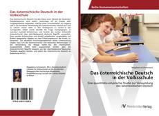 Couverture de Das österreichische Deutsch in der Volksschule