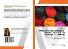 Portada del libro de Interkulturelle Kompetenz - gemeinsames Ziel von Trainings & Coachings