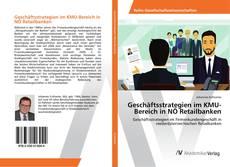 Buchcover von Geschäftsstrategien im KMU-Bereich in NÖ Retailbanken