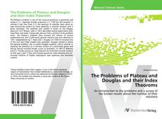 Bookcover of The Problems of Plateau and Douglas and their Index Theorems