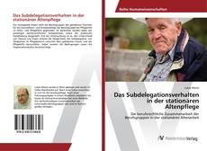 Buchcover von Das Subdelegationsverhalten in der stationären Altenpflege