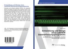 Entwicklung und Design eines LabVIEW Datenerfassungsprogramms的封面