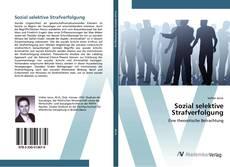 Bookcover of Sozial selektive Strafverfolgung