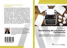 Übersetzung der juristischen Fachsprache kitap kapağı