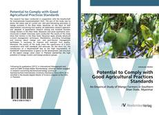 Bookcover of Potential to Comply with Good Agricultural Practices Standards