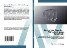 Kampf der Giganten - Wirtschaft gegen Demokratie kitap kapağı