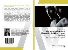 Обложка Figurenrivalitäten in Aleksandr Puškins Povesti Belkina