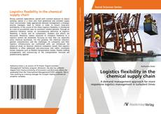 Bookcover of Logistics flexibility in the chemical supply chain