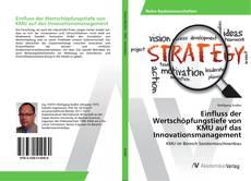 Portada del libro de Einfluss der Wertschöpfungstiefe von KMU auf das Innovationsmanagement