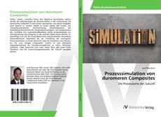 Prozesssimulation von duromeren Composites kitap kapağı