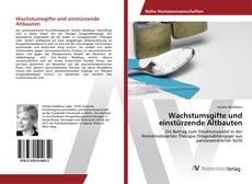 Portada del libro de Wachstumsgifte und einstürzende Altbauten