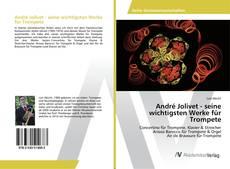 Portada del libro de André Jolivet - seine wichtigsten Werke für Trompete