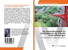 Buchcover von Ein Geschäftsmodell für Randregionen als virtuelle Unternehmungen