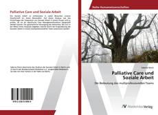 Palliative Care und Soziale Arbeit的封面