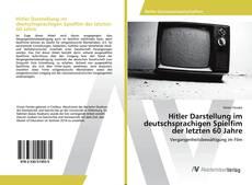 Buchcover von Hitler Darstellung im deutschsprachigen Spielfim der letzten 60 Jahre