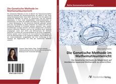 Couverture de Die Genetische Methode im Mathematikunterricht