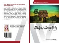 Buchcover von Märchen im Unterricht als Beitrag zur Werteerziehung