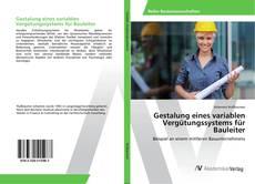 Portada del libro de Gestalung eines variablen Vergütungssystems für Bauleiter